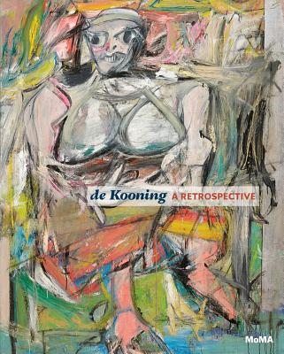 De Kooning By De Kooning, Willem (ART)/ Elderfield, John (EDT)/ Coddington, Jim/ Field, Jennifer/ Huisinga, Delphine/ Lake, Susan